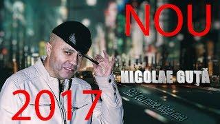 Nicolae Guta - Stai cu mine viata mea (Oficial Audio 2017)
