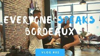 EVERYONE SPEAKS - BORDEAUX - Je vous emmène chez le barbier - VLOG #02