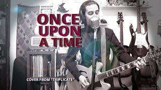 Bob Dylan - Once Upon A Time (cover from TRIPLICATE)