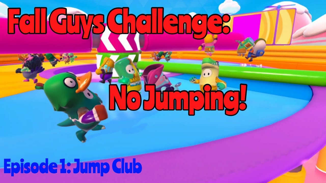 Fall Guys Challenge Jump Club No Jumping Youtube