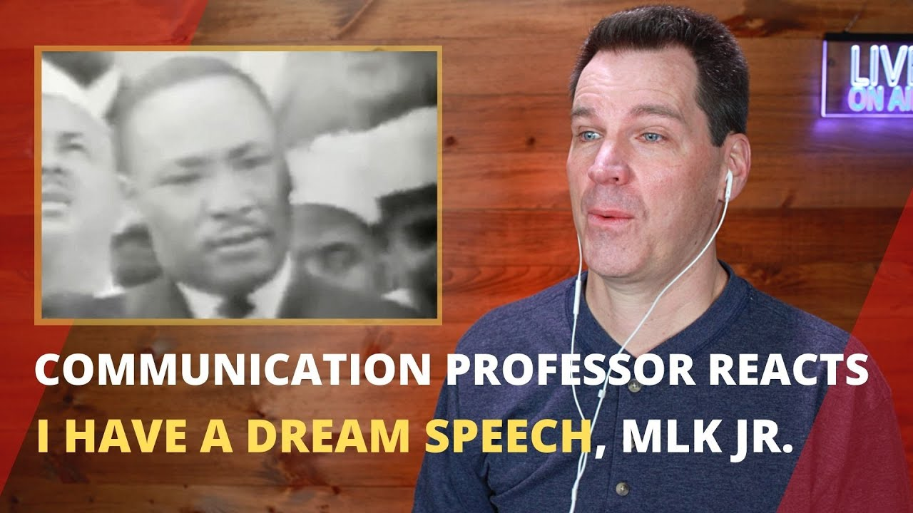 Communication Professor Reacts to I Have a Dream Speech by Martin Luther King, Jr.