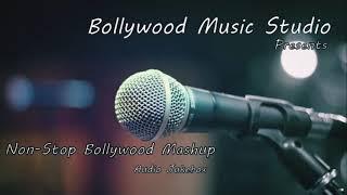 Bollywood music Studio | Non-Stop Bollywood Melody Mashup | Evergreen Songs | 2020 Mashup Songs