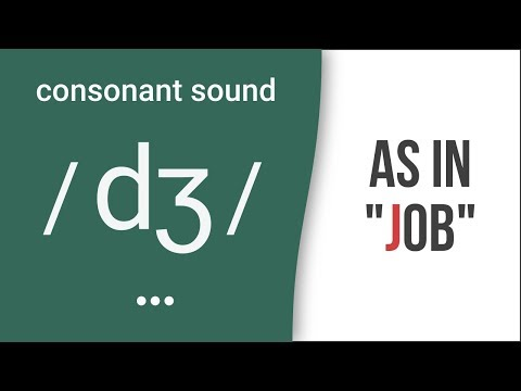 "Consonant Sound / dʒ / as in ""job"" – American English Pronunciation"