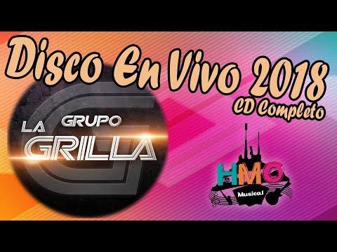 Grupo La Grilla - Disco En Vivo 2018 || Volumen 1 || CD Completo