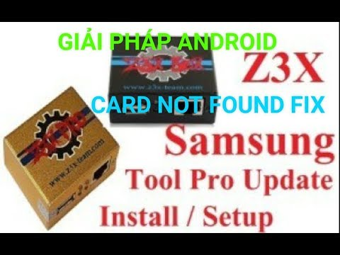 how to Active Samsung Tool Pro Z3X fix error Card not found