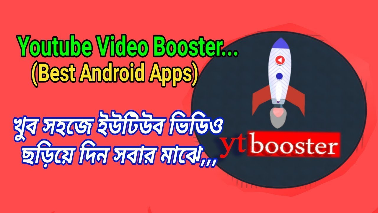 How to boost video on youtube by YT Booster apk (APK Review Bangla)