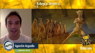 El rey León el musical - Agustín Arguello