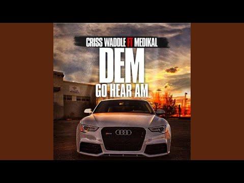 Dem Go Hear Am (feat. Medikal)