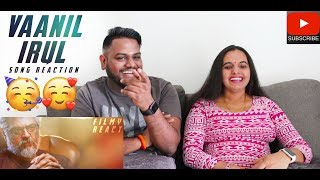Vaanil Irul Song Reaction | Malaysian Indian Couple | Nerkonda Paarvai | Ajith | Yuvan Shankar Raja