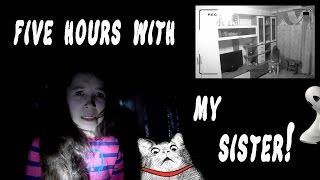 ПЯТЬ ЧАСОВ С СЕСТРОЙ! / FIVE HOURS WITH MY SISTER!
