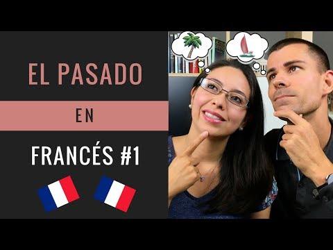 EL PASADO EN FRANCÉS: LE PASSÉ COMPOSÉ / Curso de francés fácil