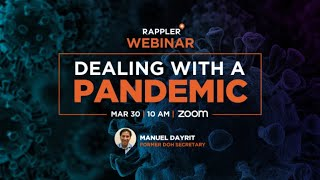Preview of Rappler+ Webinar with Manuel Dayrit on dealing with a pandemic