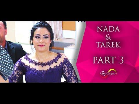 Tarek & Nada - Part 3 - 09.06.18 - Koma Melek - Roj Company