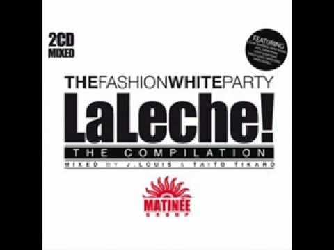 Blue Monday - La Leche! The Compilation (2009)