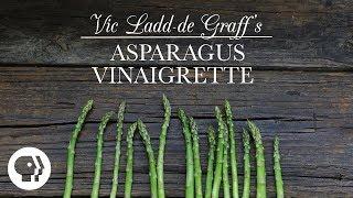 Asparagus Vinaigrette   Kitchen Vignettes   PBS Food