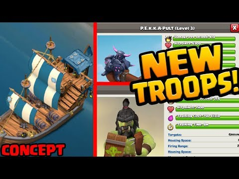 Three NEW TROOPS Clash Of Clans NEEDS To Add In A 2018 UPDATE!
