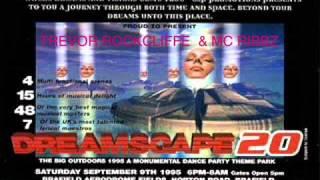 Trevor Rockcliffe & Mc Ribbz @ Dreamscape 20 September 9th 1995