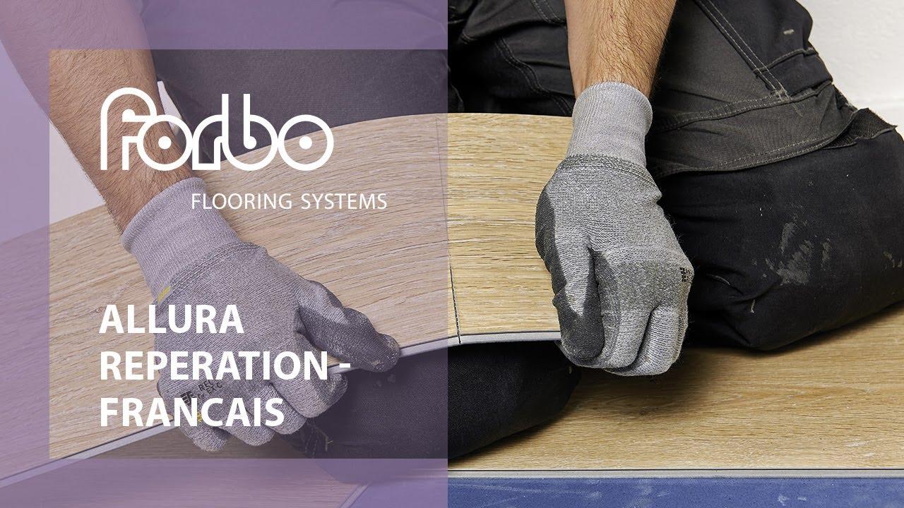 Forbo Flooring Systems Allura Reparation Francais