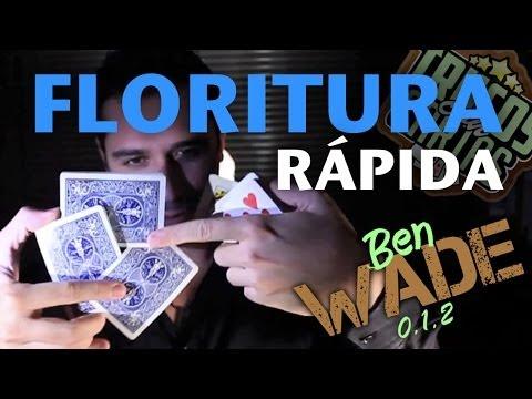Florituras con Cartas y Trucos con Cartas (Cardistry en español y Florituras tipo Dynamo) BEN WADE