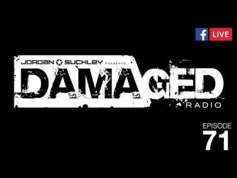 Jordan Suckley Pres. Damaged Radio Episode 71 #DMGDR71 mp3
