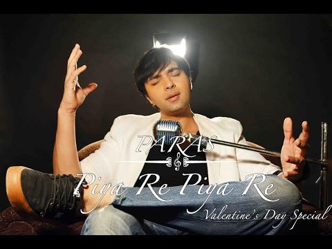 Piya Re Piya Re - Paras I Nusrat Fateh Ali Khan I Acoustic Cover #PARASrendition