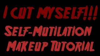 CUTTING or Self-Mutilation Makeup FX Tutorial