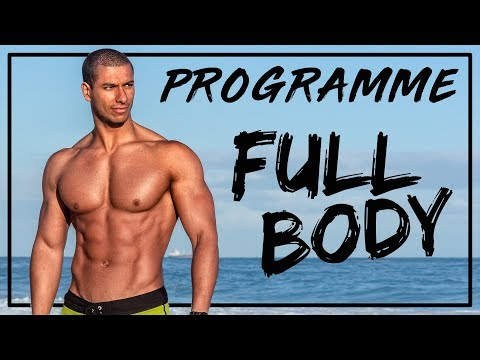 FULL BODY Programme complet (Débutants et Confirmés)