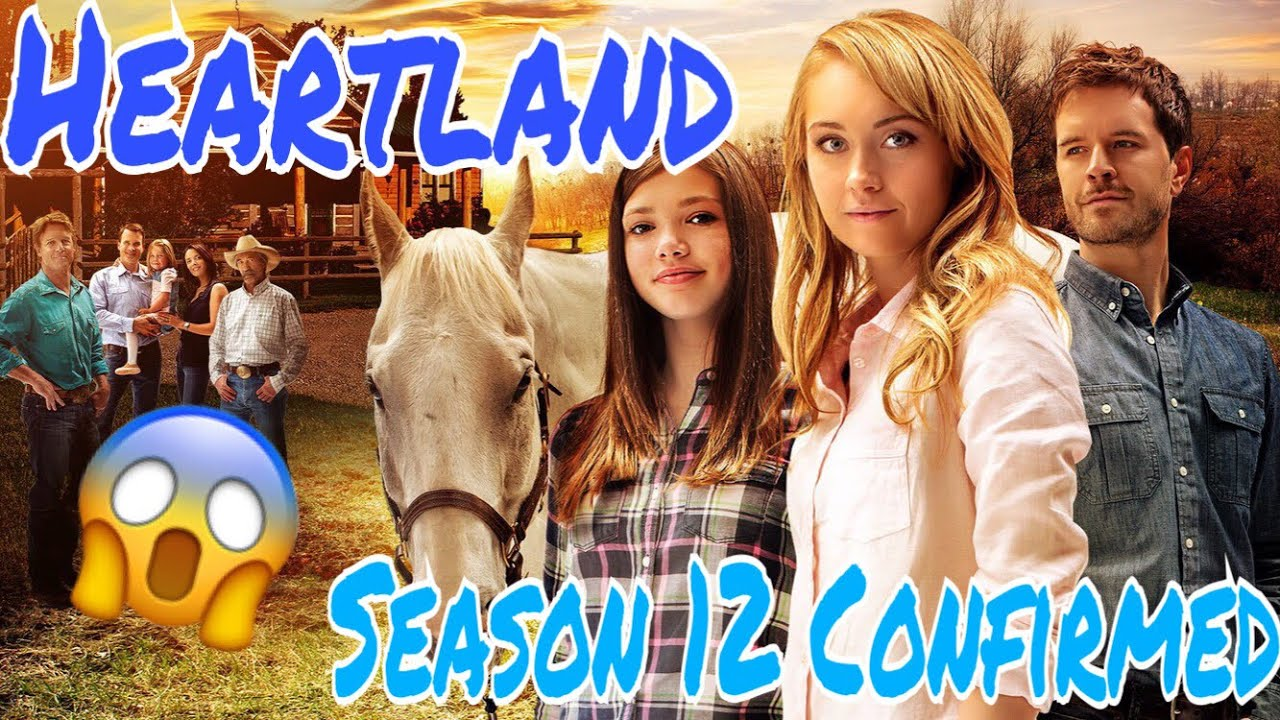 Heartland Season 12 Confirmed | Official Release Date And ...