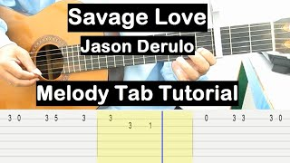 Savage Love Guitar Lesson Melody Tab Tutorial Guitar Lessons for Beginners