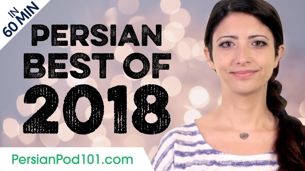 Learn Persian in 60 minutes - The Best of 2018