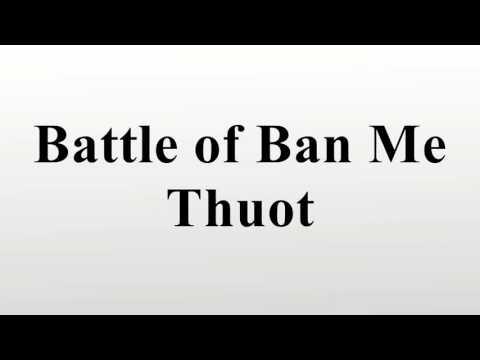 Battle of Ban Me Thuot
