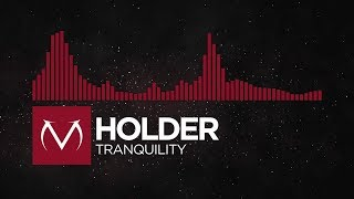 [Trap] - Holder - Tranquility [Free Download]