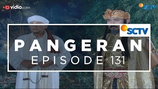 Video Pangeran - Episode 131 download MP3, 3GP, MP4, WEBM, AVI, FLV November 2018