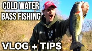 Cold Water Bass Fishing VLOG + TIPS