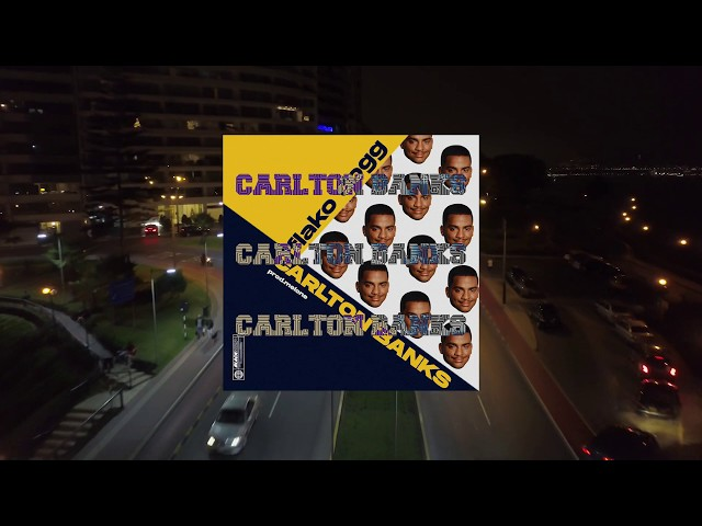 CARLTON BANKS (AUDIO OFICIAL) – FLAKO DOGG