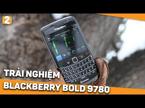 Trên tay Blackberry Bold 9780 sau 6 năm ra mắt