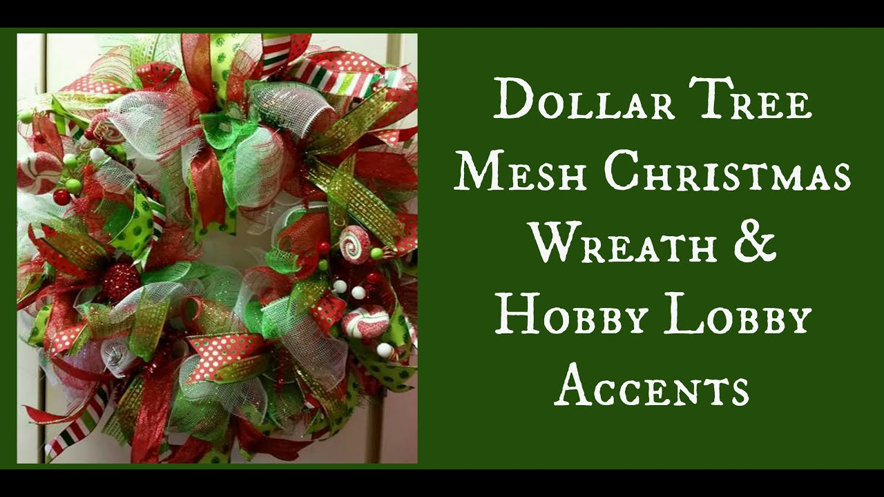 dollar tree mesh christmas wreath hobby lobby accents - Hobby Lobby Christmas Wreaths