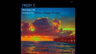 Fredy C - Morning Call Shiny Happy People image