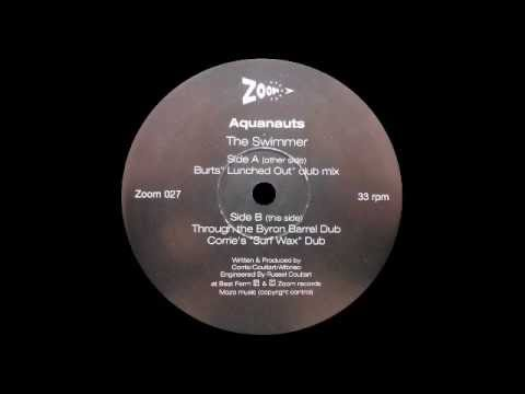 Aquanauts - The Swimmer (Burt's Lunched Out Club Mix)