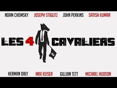 Les Quatre Cavaliers (2012) [VOSTFR] - avec Noam Chomsky, Joseph Stiglitz, John Perkins, etc.