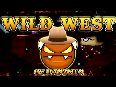 COWBOY GUNFIGHT! Wild West by DanZmen 100% EASY DEMON | Geometry Dash