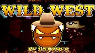 COWBOY GUNFIGHT! Wild West by DanZmen 100% EASY DEMON | Geometry Dash