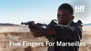 FIVE FINGERS FOR MARSEILLES Trailer | TIFF 2017