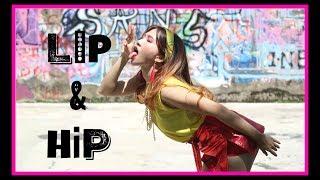 HyunA(현아) _ Lip & Hip Dance Cover   INVASION mp3