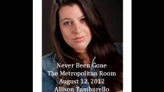 Never Been Gone- Allison Tamburello