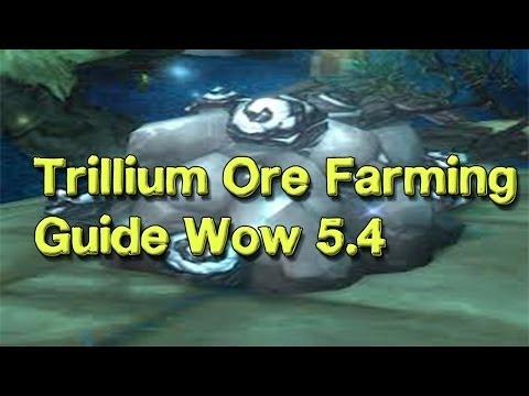 Best Place To Farm Trillium Ore WoW 5.4