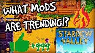 10 NEW Exciting Mods Which Are TRENDING In Stardew Valley  UPDATED 2018