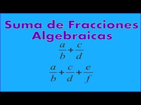 Suma de dos y tres fracciones algebraicas