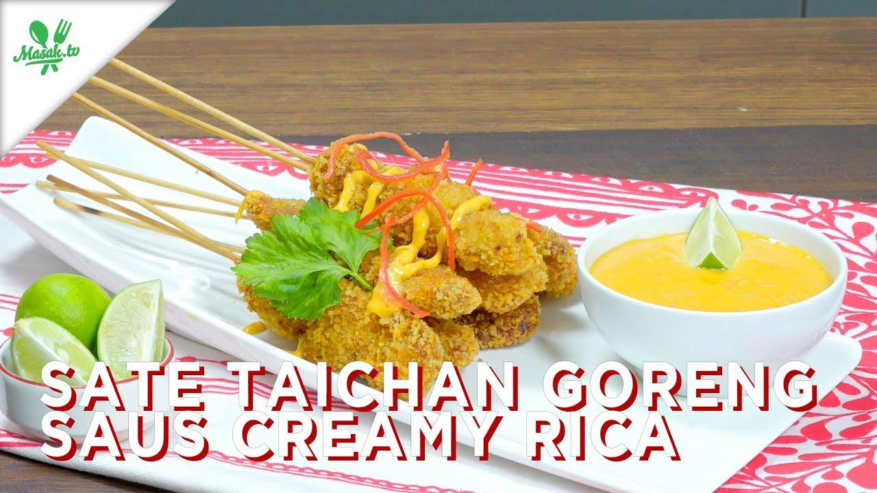 Resep Sate Taichan Goreng Saus Creamy Rica
