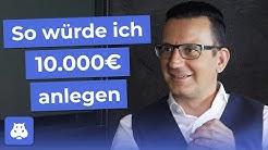 Wie sollten Börsen-Anfänger 10.000€ investieren? Christian Röhl über Anlagestrategien & Öl-Werte